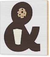 Milk And Cookies Wood Print