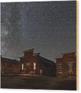 Milky Way Over Downtown Bodie Wood Print