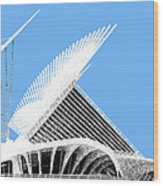 Milwaukee Skyline Art Museum - Light Blue Wood Print by DB Artist