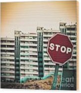 Mobile Photography Toned Stop Sign And Condo Units Wood Print