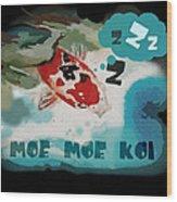 Moe Moe Koi Wood Print by Wendy Wiese