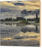 Molas Lake Sunrise With Scripture Wood Print