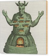 Moloch, The God Of The  Ammonites, An Wood Print