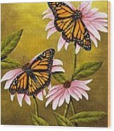 Monarchs And Coneflower Wood Print