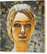 Money Love Wood Print