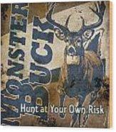 Monster Buck Deer Sign Wood Print