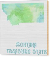 Montana - Treasure State - Map - State Phrase - Geology Wood Print by Andee Design