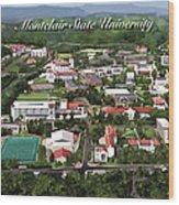Montclair State University Wood Print