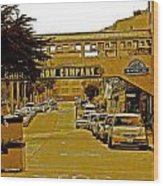 Monterey Cannery Row Company Wood Print