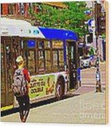 Montreal Bus Scenes Catching The 97 Bus Pontiac Corner Mont Royal Urban Montreal Art Carole Spandau Wood Print
