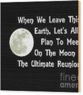 Moon Reunion Wood Print