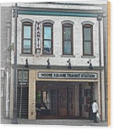 Moore Square Transit Station Wood Print