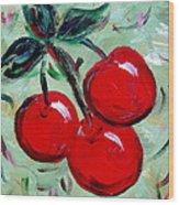 More Cherries Wood Print
