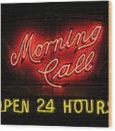 Morning Call Neon - New Orleans La Wood Print
