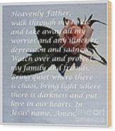 Most Powerful Prayer With Rosebud Wood Print