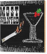 Most Wanted Wood Print