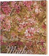 Mother Wood Print