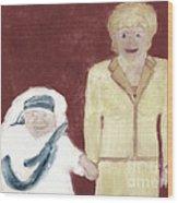 Mother Teresa And Princess Diana In Heaven 3 Wood Print