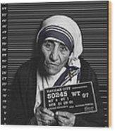Mother Teresa Mug Shot Wood Print