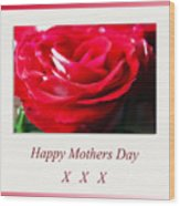 Mothers Day A Red Rose Wood Print