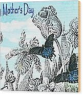 Mothers Day Wood Print