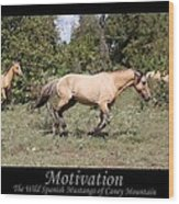Motivation Wood Print