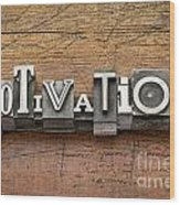 Motivation Word In Metal Type Wood Print