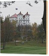 Mount Washington Hotel - Bretton Woods Wood Print