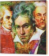 Mozart Beethoven Bach 20140128 Wood Print