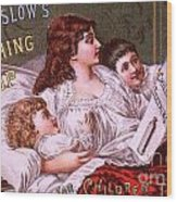 Mrs Winslow's Soothing Syrup Wood Print
