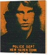 Mugshot Jim Morrison Wood Print by Wingsdomain Art and Photography
