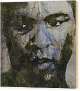 Muhammad Ali  A Change Is Gonna Come Wood Print by Paul Lovering