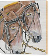 Mules - Two - Beast Of Burden Wood Print