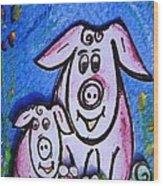 Mummy And Baby Pig  Wood Print