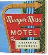 Munger Moss Motel Wood Print