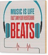 Music- Life Quotes Poster Wood Print