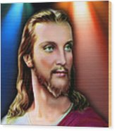 My Beautiful Jesus 3 Wood Print