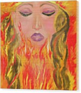 My Burning Within Wood Print