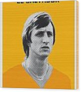 My Cruijff Soccer Legend Poster Wood Print