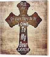 My Dear Savior Wood Print by Michelle Greene Wheeler