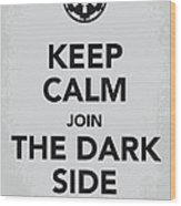 My Keep Calm Star Wars - Galactic Empire-poster Wood Print