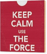 My Keep Calm Star Wars - Rebel Alliance-poster Wood Print