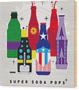 My Super Soda Pops No-27 Wood Print