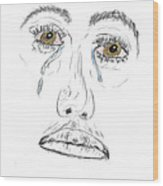 My Tears Wood Print