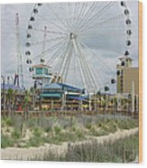 Myrtle Beach Skywheel 10 Wood Print