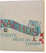Nachos Wood Print