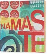 Namaste- Contemporary Abstract Art Wood Print