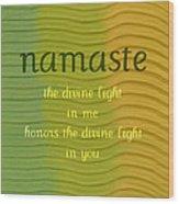 Namaste Wood Print by Michelle Calkins