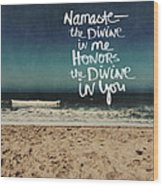 Namaste Waves  Wood Print