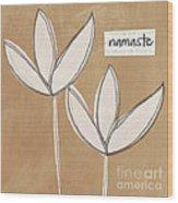 Namaste White Flowers Wood Print